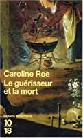 Le guérisseur et la mort (Chronicles of Isaac of Girona, #8)