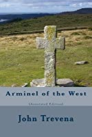 Arminel of the West (Annotated Edition)
