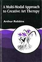 A Multi-Modal Approach to Creative Art Therapy