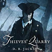 Thieves' Quarry (Thieftaker Chronicles, #2)