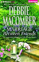 Marriage Between Friends: White Lace and Promises, Friends—And Then Some