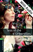 Tess of the d'Urbervilles (Oxford Bookworms Library: 2500 Headwords)