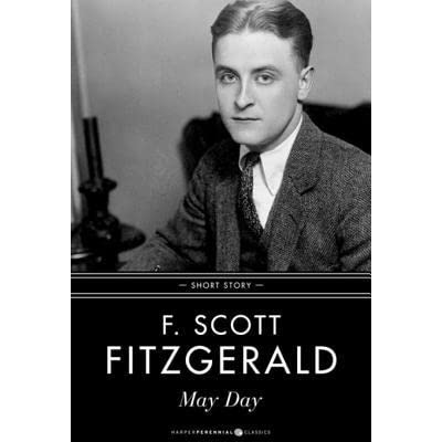 May Day Short Story By F Scott Fitzgerald Reviews border=