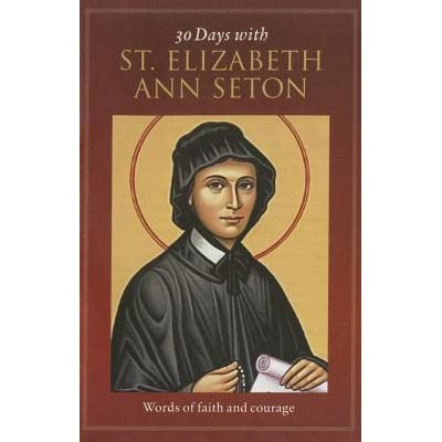 saint elizabeth ann seton english literature essay Elizabeth ann seton was born on august 28, 1774 in new york city a descendant of calvinists, elizabeth set up a plan for spiritual perfection and tried to see things as would please god elizabeth married william seton, and they had five children.