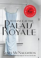 To Dance At The Palais Royale