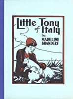 Little Tony Of Italy (Children Of All Lands)