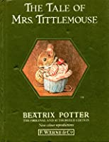 The Tale of Mrs. Tittlemouse (Potter 23 Tales, Book 11)