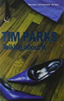 Talking About It Signed Edition