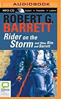 Rider on the Storm: And Other Bits and Barrett