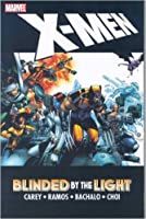 X-Men: Blinded By the Light