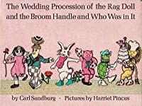 The Wedding Procession of the Rag Doll & The Broom Handle and Who Was in It