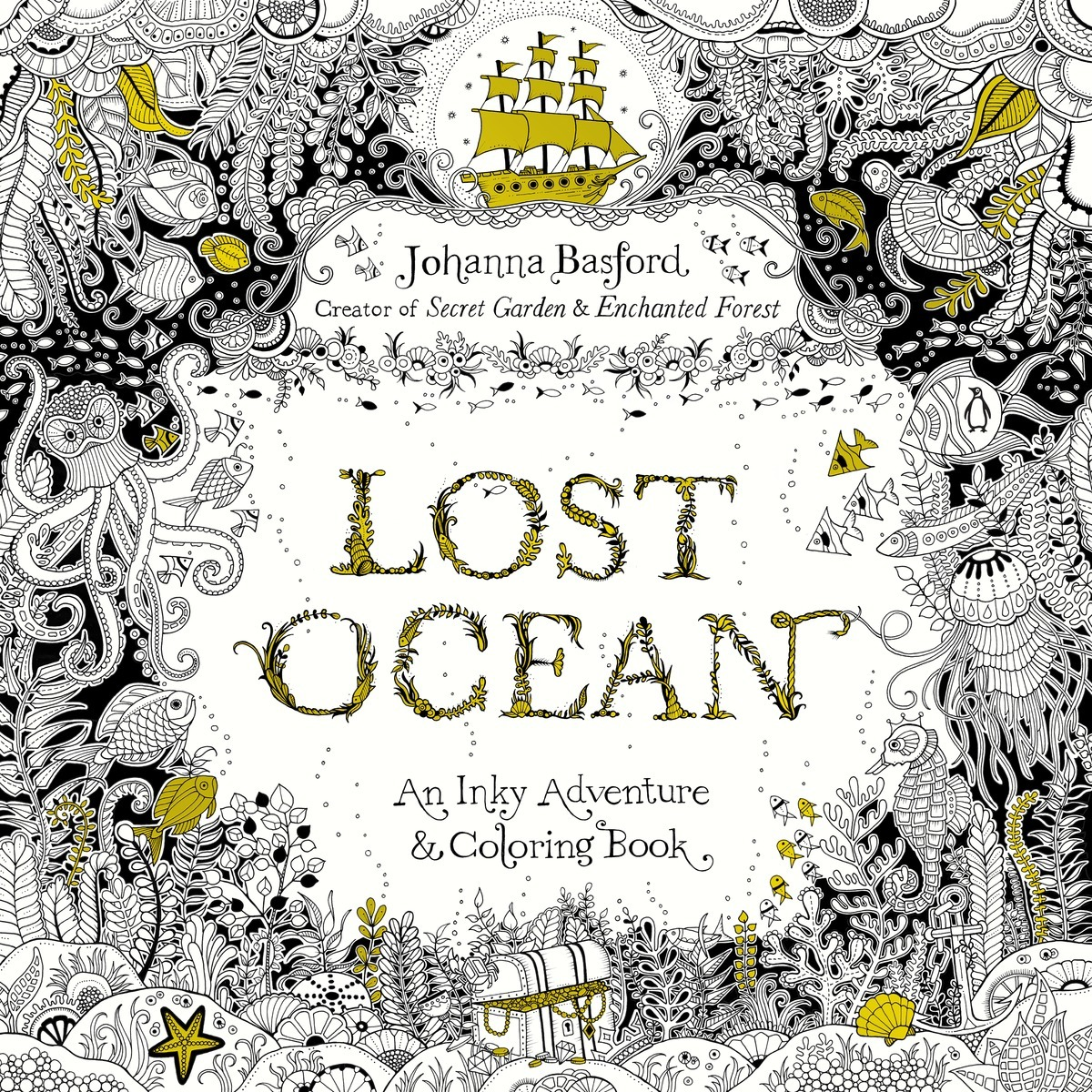 Flowers coloring book beautiful pictures from the garden of nature - Lost Ocean An Inky Adventure And Coloring Book For Adults By Johanna Basford Reviews Discussion Bookclubs Lists
