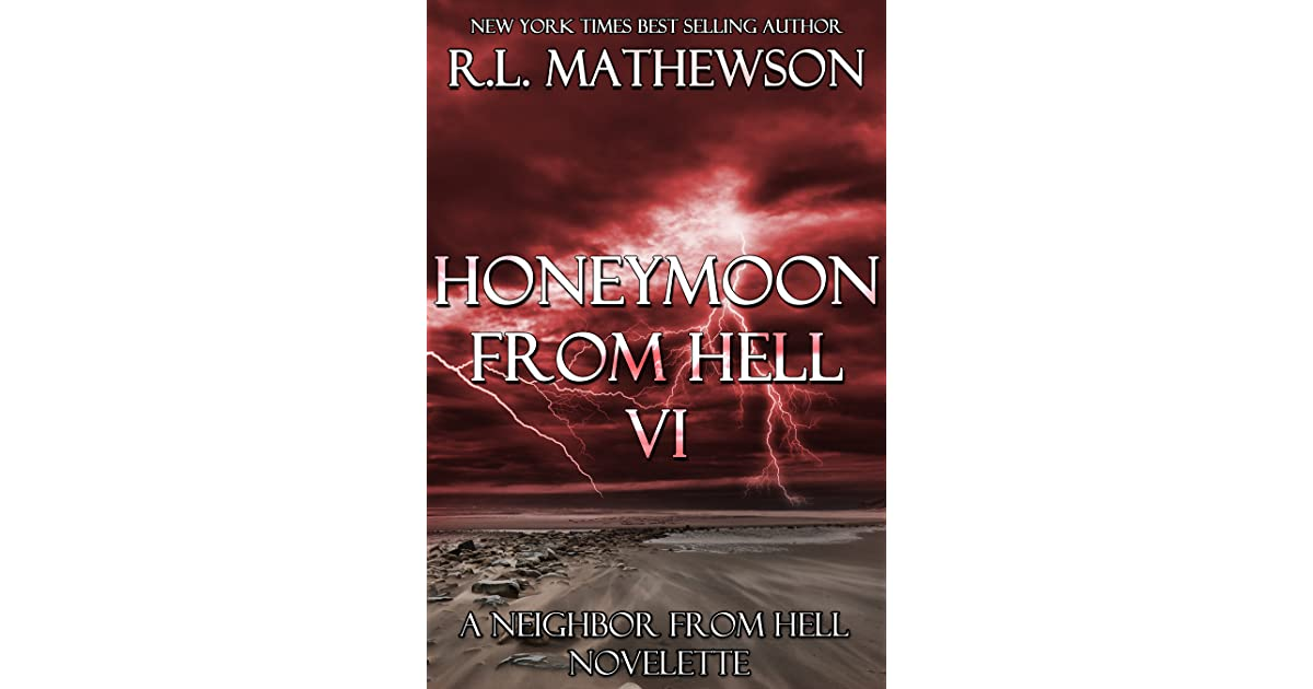 Honeymoon from Hell VI by R.L. Mathewson — Reviews ...