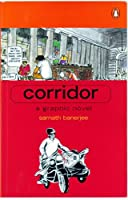 Corridor: A Graphic Novel