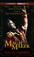 Magic Maker, The: A Portrait of John Langstaff Creator of the Christmas Revels