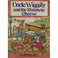 Uncle Wiggily and the Runaway Cheese