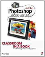 Adobe Photoshop Elements 4.0 Classroom in a Book