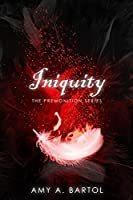 Iniquity: Volume 5 (The Premonition Series )