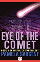Eye of the Comet (The Watchstar Trilogy Book 2)