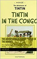 "The Adventures of Tintin: ""Tintin in the Congo"": this is the original comic book by Hergé in Black and White."