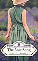 The Love Song (Hill Country Bride #2)