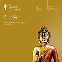 Buddhism (The Great Courses #687)