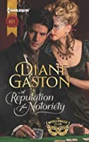 A Reputation for Notoriety (The Masquerade Club)