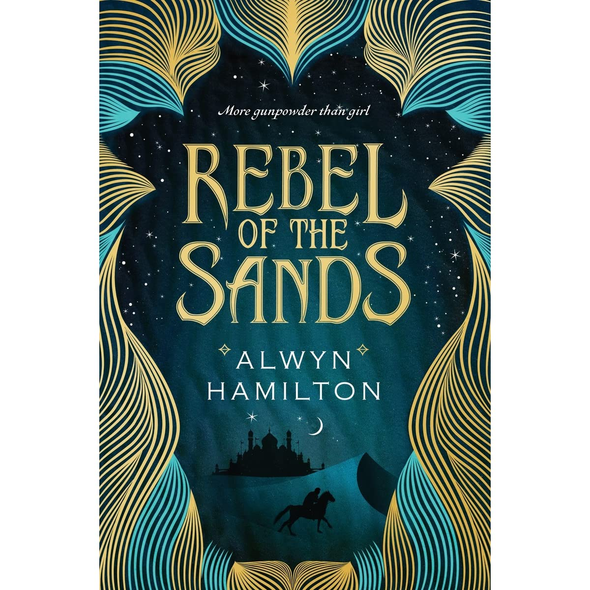 Rebel Of The Sands (rebel Of The Sands, #1) By Alwyn Hamilton €� Reviews,  Discussion, Bookclubs, Lists