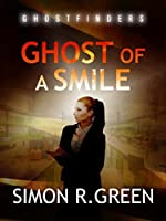 Ghost of a Smile (Ghost Finders, #2)