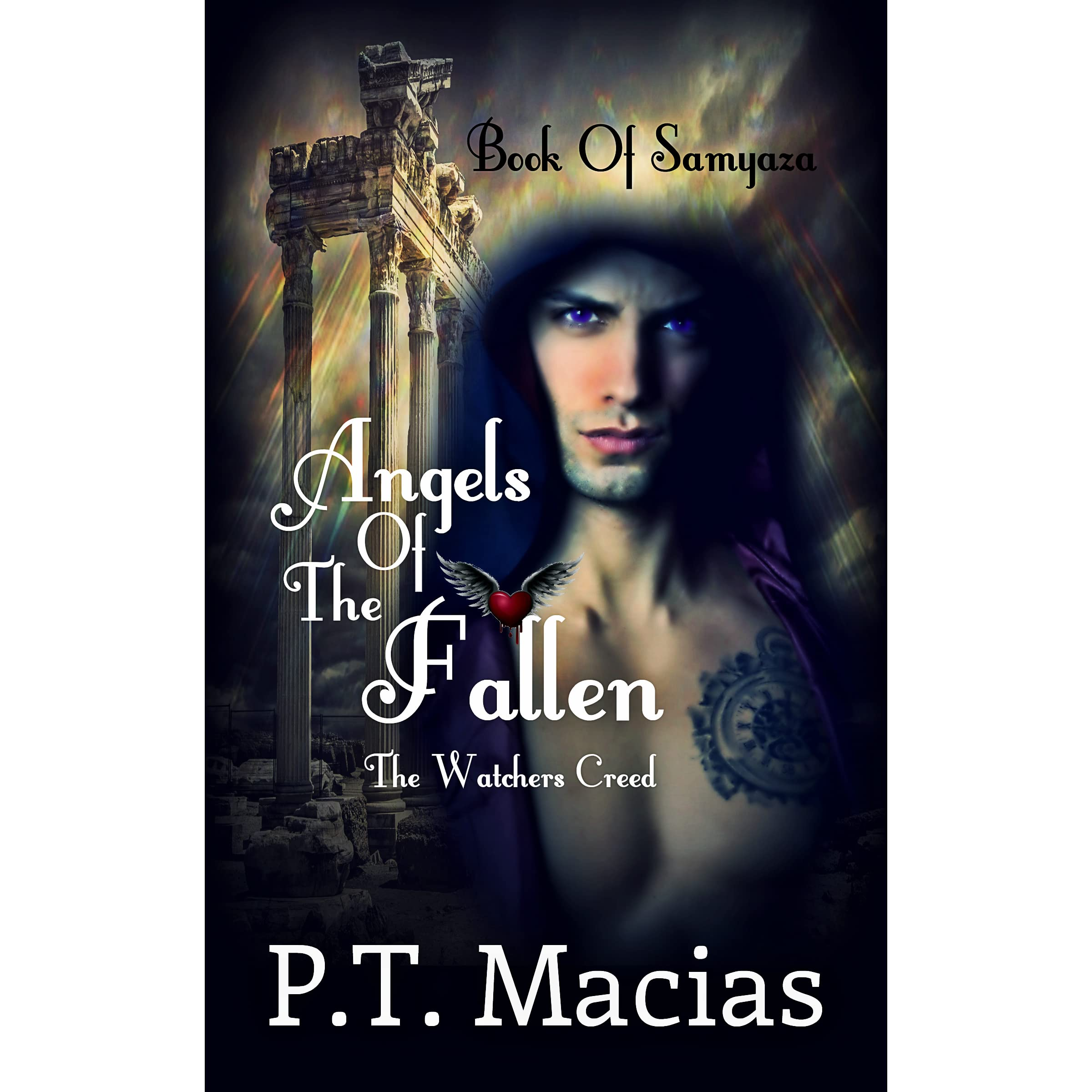 Fallen Angels Book Quotes: Angels Of The Fallen: Samyaza, It's Time, Live On The Dark