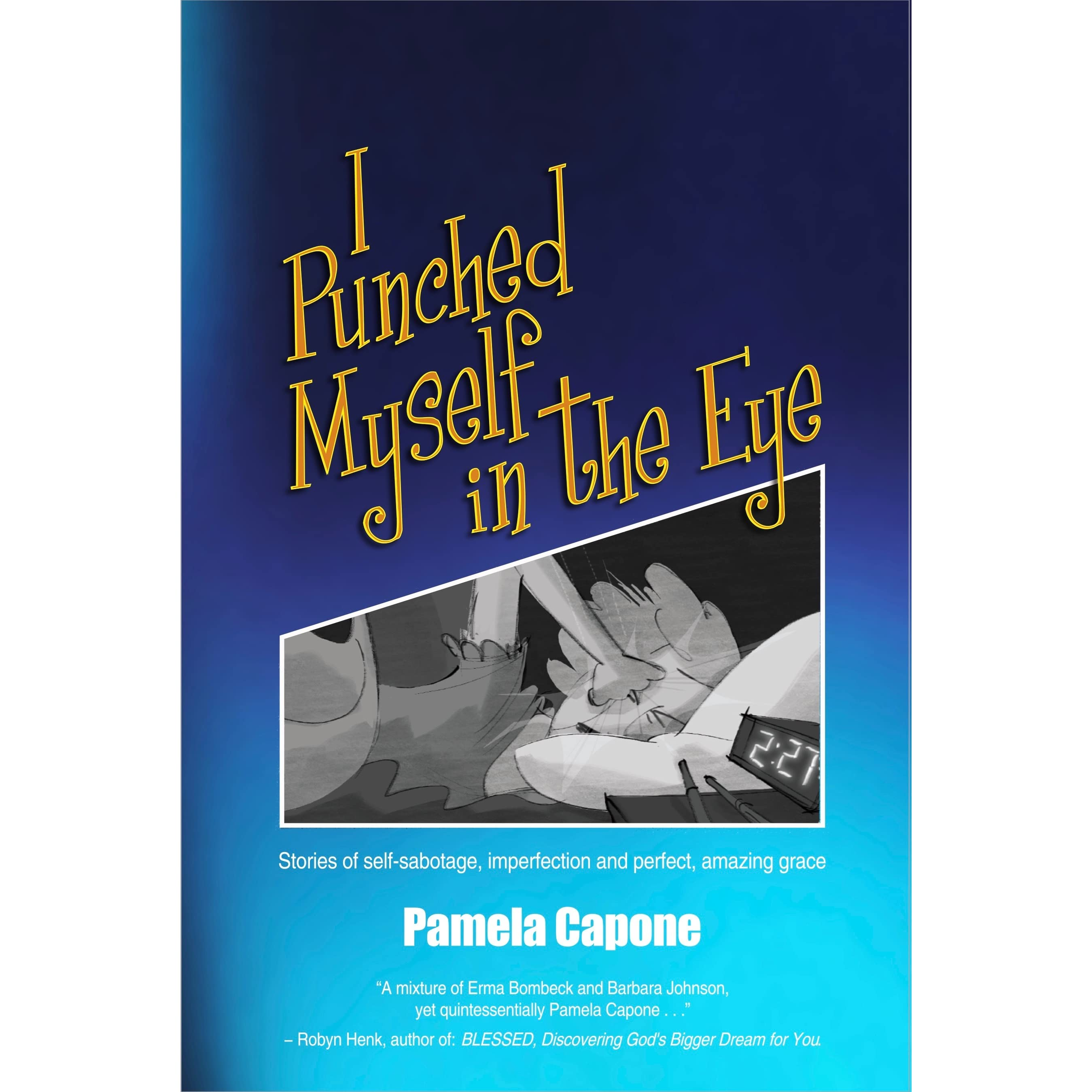 i punched myself in the eye by pamela capone reviews discussion i punched myself in the eye by pamela capone reviews discussion bookclubs lists