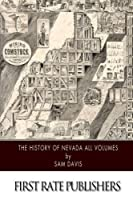 The History of Nevada All Volumes