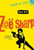 Riot Act: Book 2 (Charlie Fox crime and suspense thriller series)