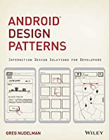 Android Design Patterns: Interaction Design Solutions for Developers (Misl-Wiley)