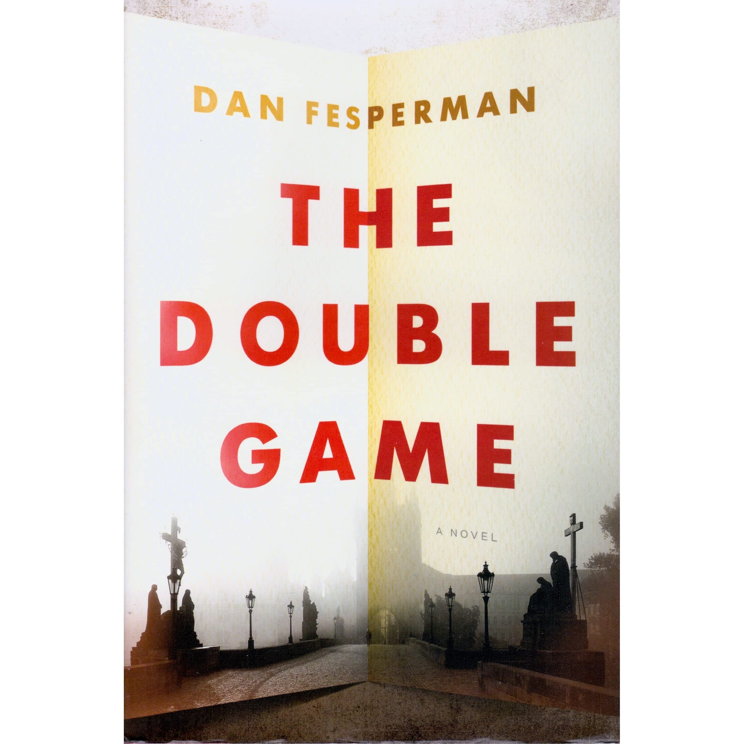 The Double Game By Dan Fesperman €� Reviews, Discussion, Bookclubs, Lists