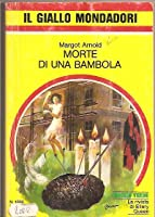 Morte di una bambola (Penny Spring and Sir Toby Glendower #4)