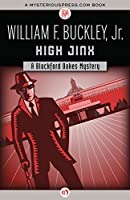 High Jinx (The Blackford Oakes Mysteries)
