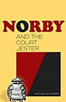 Norby and the Court Jester (Norby Series Book 10)