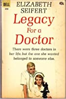 Legacy for a Doctor