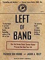 Left of Bang: How the Marine Corps Combat Hunter Program Can Save Your Life
