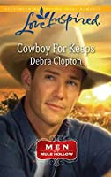 Mills & Boon : Cowboy For Keeps