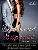 Millionaires Club #1: Diamond Express (10,000 Word Erotic Story)