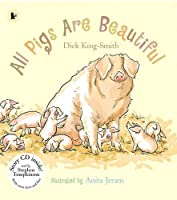 All Pigs Are Beautiful (Nature Storybooks)