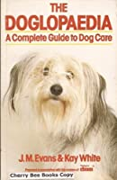 THE DOGLOPAEDIA: A COMPLETE GUIDE TO DOG CARE.