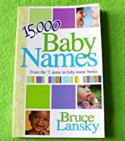 15,000 Baby Names - From the #1 name in baby name books