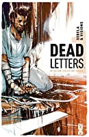 Dead Letters Tome 1 : Mission existentielle