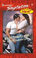 What's Your Pleasure (Mills & Boon Temptation)