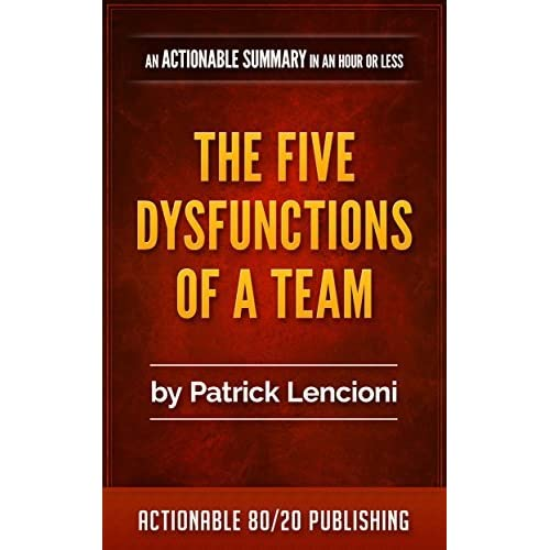 5 dysfunctions of a team book What do you do when your team is falling apart how do you diagnose and correct the five dysfunctions of a team is full of answers to those questions.