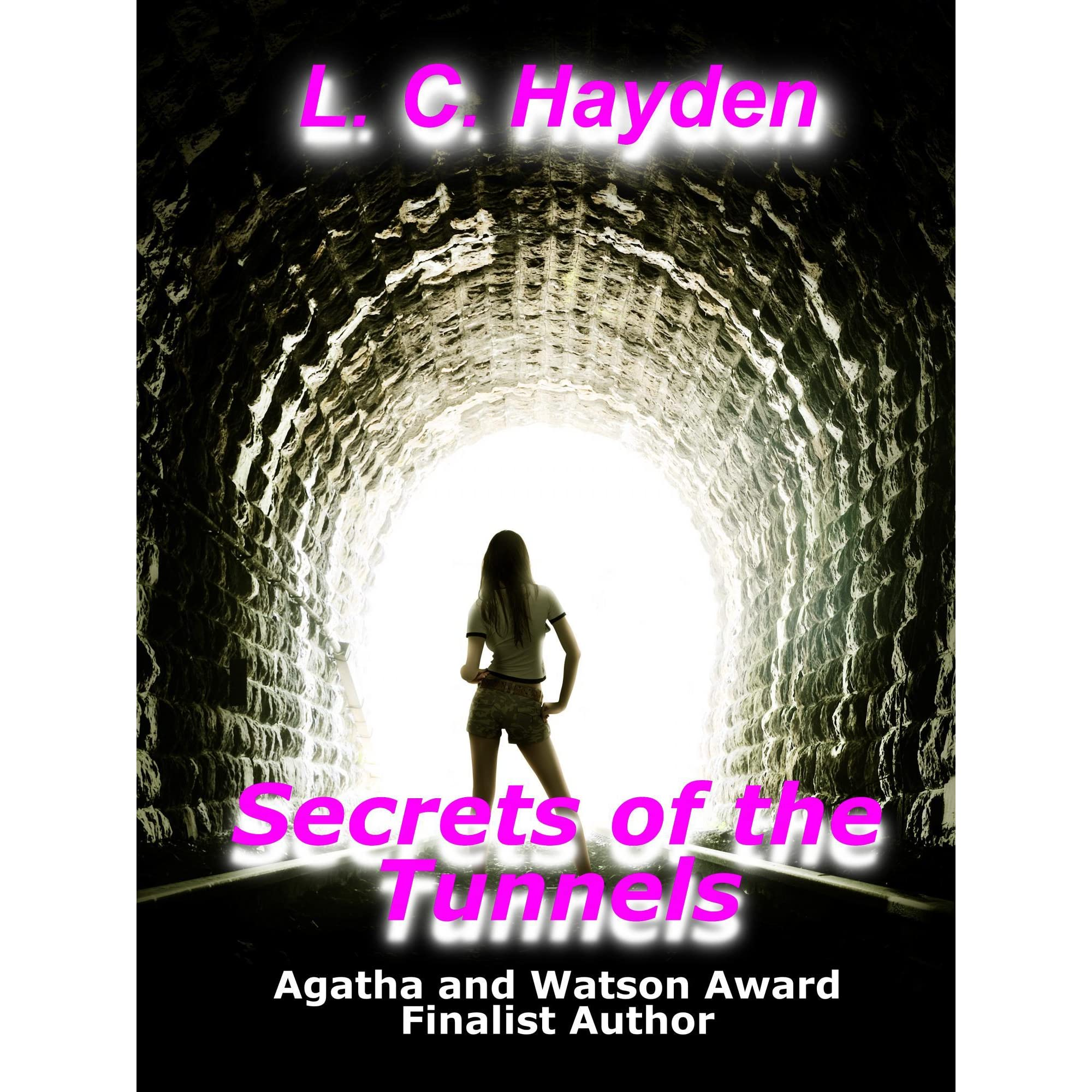Secrets Of The Tunnels By Lc Hayden €� Reviews, Discussion, Bookclubs,  Lists