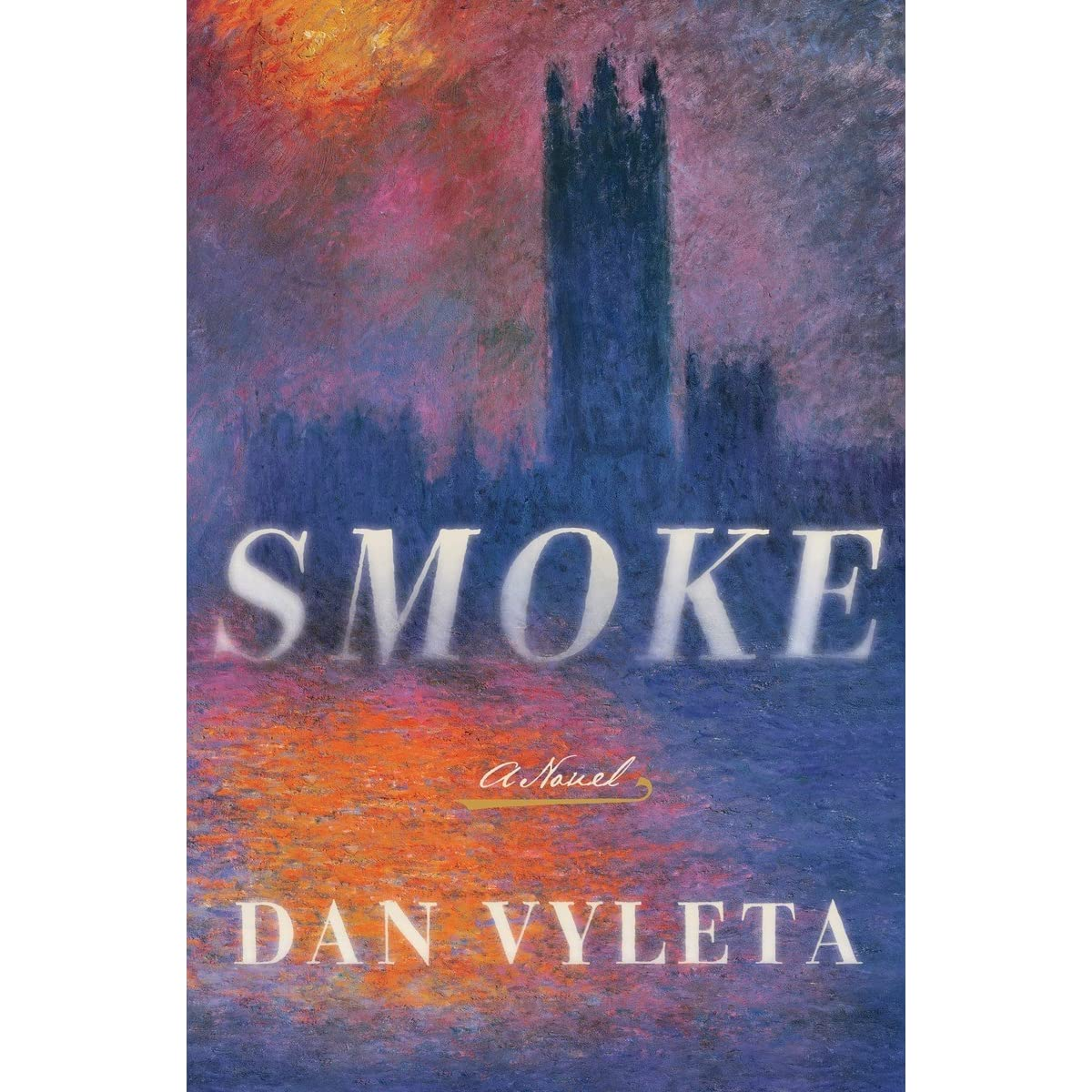 smoke by dan vyleta reviews discussion bookclubs lists
